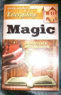 Everyday Magic - Spells & Rituals For Modern Living  by Dorothy Morrison