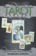 Tarot Spreads by Barbara Moore