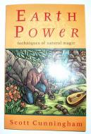 Earth Power - Techniques of Natural Magic  by Scott Cunningham