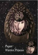 Pagan Warrior Princess Slate