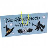 Neighbourhood Witch Sign