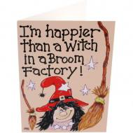 I'm Happier Than A Witch.. Card
