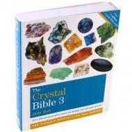 The Crystal Bible Volume 3  by Judy Hall