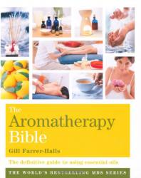 image of The Aromatherapy Bible  by Gill Farrer-Halls