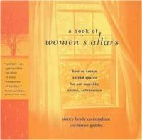 A Book Of Women`s Altars  by Nancy Cunningham