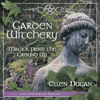 image of Garden Witchery - Magick From the Ground Up  by Ellen Dugan - ONLY 1 LEFT