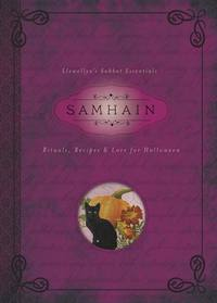 Samhain  Rituals, Recipes & Lore for Halloween by Llewellyn & Diana Rajchel