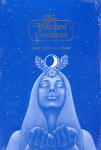 The Witches' Goddess  by Janet & Stewart Farrar