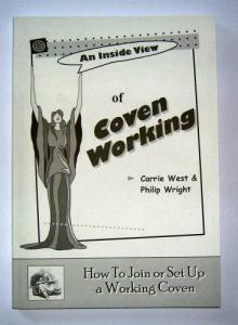 An Inside View Of Coven Working by Carrie West and Philip Wright