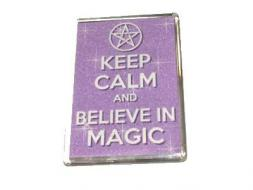Keep Calm & Believe in Magic Magnet