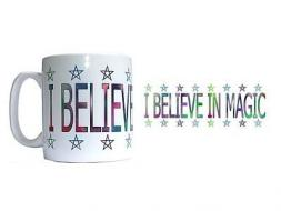 I Believe In Magic Mug