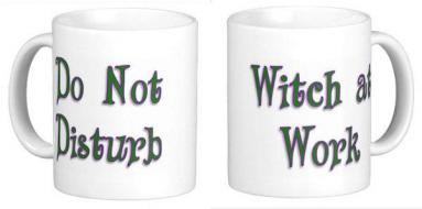 Do Not Disturb Witch At Work Mug