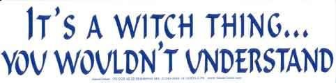It's A Witch Thing - Sticker